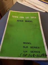 toyota forklift manual toyota fork lift truck repair manual model 5lr lh series