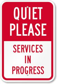 Quiet Please Meeting In Progress Sign Quiet Please Services In Progress Sign Sku K 5896