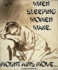 "quote ""When sleeping women wake. Mountains move"" - Chinese proverb ... via Relatably.com"