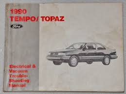 1990 ford tempo mercury topaz electrical amp vacuum 1990 ford tempo mercury topaz electrical vacuum troubleshooting manual