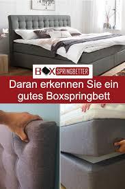 Bei jedem einzug oder umgestalten hat zunächst das schlafzimmer oberste priorität. 5 Tipps Um Ein Gutes Boxspringbett Zu Erkennen Boxspringbett Bestes Boxspringbett Schlafzimmer Einrichten