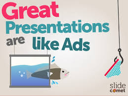 great presentations are like ads by slidecomet itseugenec kaixins great are presentations likeads great are likeads presentations
