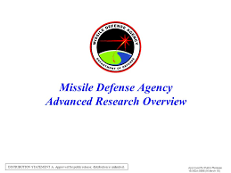 Missile Defense Agency Advanced Research Overview Ppt
