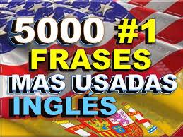 inglÉs espaÑol con unciaciÓn most mon english phrases you