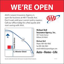 we re open aaa michael bell insurance agency