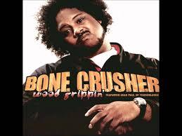 Image result for Bone Crusher