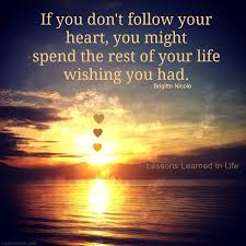 Follow Your Heart Life Quotes Sky Sunset Ocean Clouds Heart Life