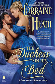 The Duchess in His Bed: A Sins for All Seasons Novel - Kindle edition by  Heath, Lorraine. Literature & Fiction Kindle eBooks @ Amazon.com.