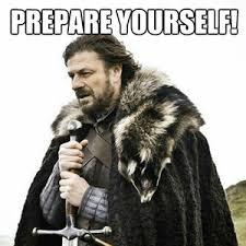 Better Get Ready! by bannanadoctor - Meme Center via Relatably.com