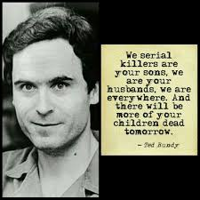 best ted bundy images ted bundy serial killers ted bundy quote