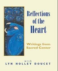 Reflections Of The Heart: Writings From Sacred Center | Lifestyle & Leisure  | iberianet.com
