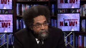 black prophetic fire cornel west on the revolutionary legacy of  black prophetic fire cornel west on the revolutionary legacy of leading african american voices