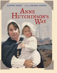 jeannine atkins anne hutchinson s way