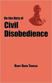 on the duty of civil disobedience thoreau s classic essay henry on the duty of civil disobedience thoreau s classic essay