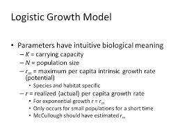 logistic growth model parameters have intuitive biological meaning