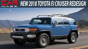 New 2018 Toyota Fj Cruiser Rdesign Specs and Price - YouTube