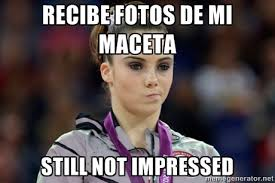 recibe fotos de mi maceta still not impressed - mckayla meme ... via Relatably.com
