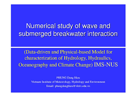 Breakwater Design Ppt Ppt Numerical Study Of Wave And Submerged Breakwater