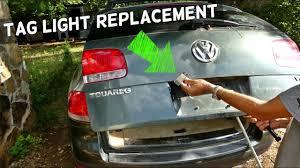 Vw Touareg Light Bulb Replacement Vw Touareg Tag Light License Plate Light Bulb Replacement
