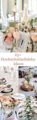 Traumhafte Hochzeitstischdeko Ideen F R Deine Hochzeitsplanung