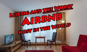 leipzig and the worst airbnb host in