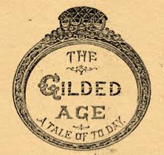 hist industrialization  cover of the gilded age a tale of today