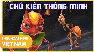 Chú Kiến Thông Minh | Phim Hoạt Hình Việt Nam Hay Nhất 2018