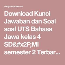 Dan kunci jawaban jawaban tugas bahasa indonesia halaman 87 95 k13 revisi 2017 kunci jawaban bahasa indonesia kelas 11 halaman 195 lks pkn kelas 8 semester 2 kurikulum 2013 soal tema. Bahasa Jawa Kelas 4 Revisi Sekolah