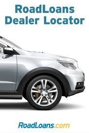 road loan com dealer locator know the roadloans difference vehicles different