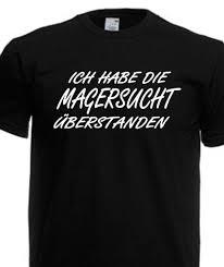 Unisex T Shirt Sprüche Magersucht Fun Spruch Party Lustig Bis 5xl