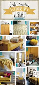 Color Series Decorating With Mustard A Shade Of Teal Mustard