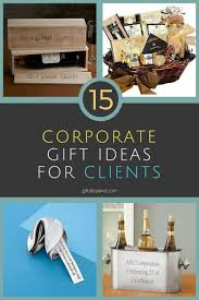 15 great corporate gift ideas for clients they will love