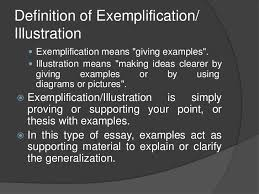 exemplification  essay development<br > 2 definition of exemplification illustration