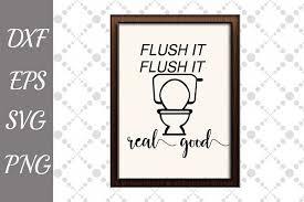 Bathroom cabinet installation svg vector icon. Bathroom Sign Svg Funny Bathroom Svg Flush It Real Good Sv Bathroom Signs Bathroom Humor Svg