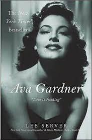 Ava Gardner: Love is Nothing - Mémoires de Guerre