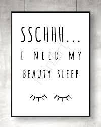 Need My Beauty Sleep Quotes Best of Tavla Med Quote SSCHHH I Need My Beauty Sleep Passar Både I