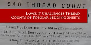 Sheet Thread Count Lawsuit Against Manufacturers And Retailers