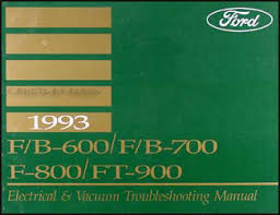 ford f f f ft cab foldout wiring diagram 1993 ford f b 600 900 medium heavy truck electrical troubleshooting manual