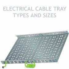 Cable Tray Weight Chart Types And Sizes Of Electrical Cable Tray Trunking