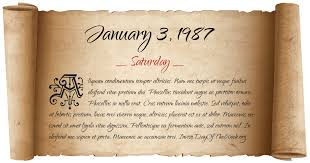 Image result for On January 3, 1987,