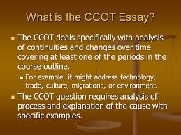 continuity and change over time essay ppt video online  what is the ccot essay