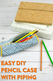 use this tutorial for an easy diy pencil case with piping i ll even let you in on my secret of how to make piping the easiest way on the planet