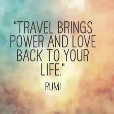 Quotes for travel 100 Inspirational Quotes and Sayings About Travel 49