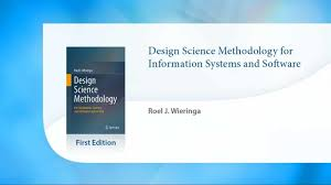 Design Science Software Design Science Methodology For Information Systems And Software Engineering Love Great Documentaries