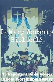 All these with one accord were devoting themselves to prayer, together with the women and mary the mother of jesus, and his brothers. 15 Important Bible Verses About Worshipping Mary