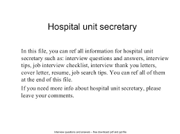 Interview questions and answers  free download/ pdf and ppt file Hospital  unit secretary In ...