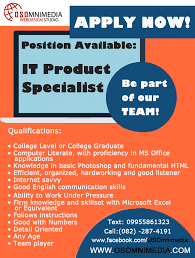 Good Qualifications For A Job Job Hiring In Davao City Philippines It Product Specialist