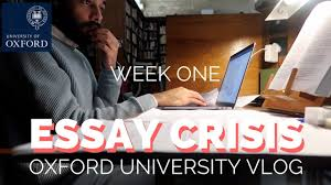 essay crisis week oxford university vlogs this is mani  essay crisis week 1 oxford university vlogs this is mani