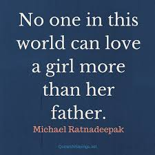 Quotes For Dad Interesting Father Daughter Quotes About The Relationship Between Dad His Girl