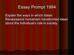 renaissance humanism essay prompt 1994explain